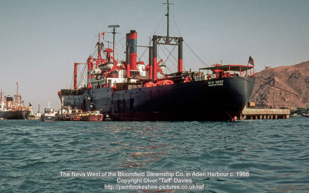 The Neva West of the Bloomfield Steamship Co. in Aden Harbour c. 1966