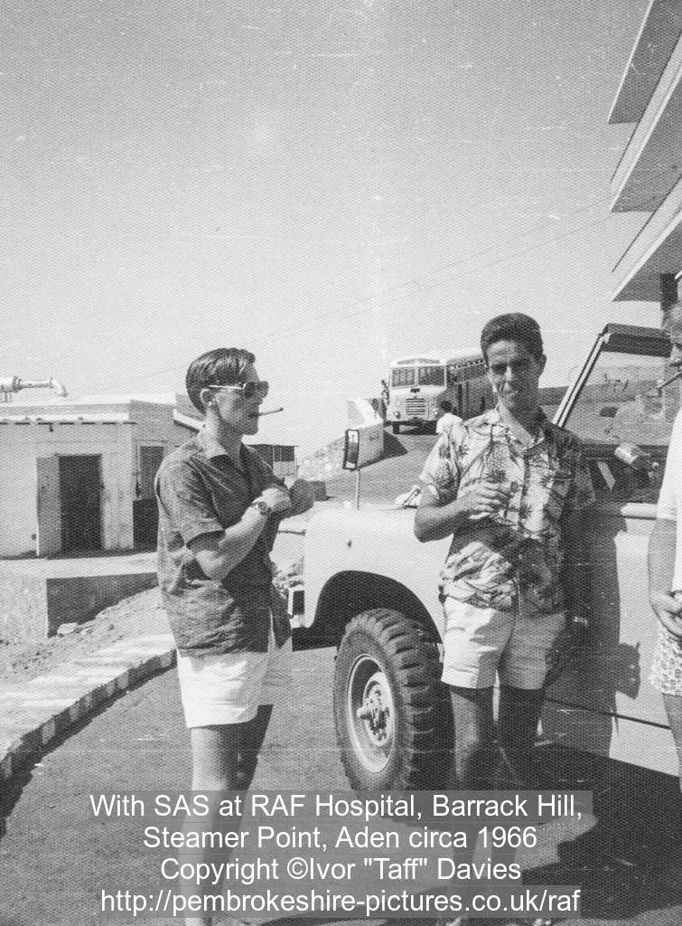 With SAS at RAF Hospital, Barrack Hill, Steamer Point, Aden circa 1966